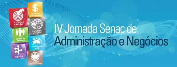 4ª Jornada Senac de Administração e Negócios