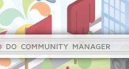 Áreas de trabalho e objetivo do Community Manager